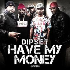 Have My Money (Radio Rip)