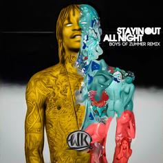 Staying Out All Night (Remix)