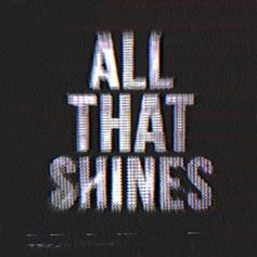 All That Shines
