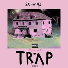Pretty Girls Like Trap Music [Album Stream]