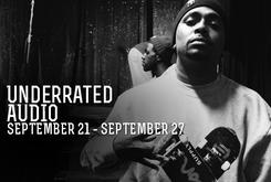 Underrated Audio: September 21- September 27