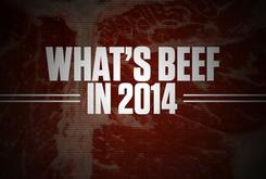 """What's Beef"" In 2014?"
