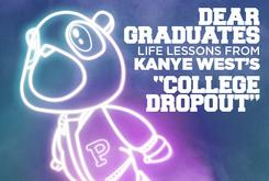 """Dear Graduates: Life Lessons From Kanye West's """"College Dropout"""""""
