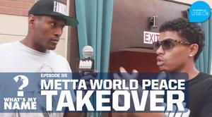 "HNHH ""What's my Name: Episode 35 - Metta World Peace vs Broady"" Video"