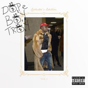 Dope Boy Troy [Album Stream]