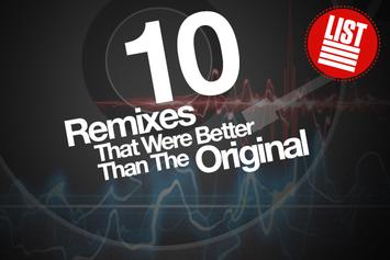 10 Remixes That Were Better Than The Original