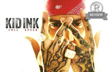 "Review: Kid Ink's ""Full Speed"""