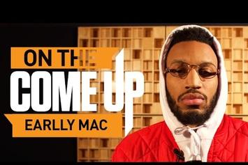 On The Come Up: Earlly Mac