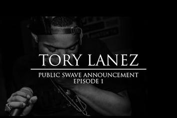 "Tory Lanez ""Public Swave Announcement"" Episode 1"