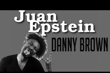 Danny Brown On Juan Epstein