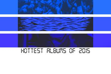 Hottest Albums Of 2015