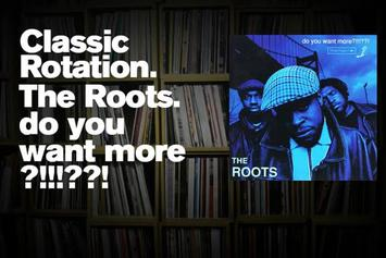 "Classic Rotation: The Roots' ""Do You Want More?!!!??!"""