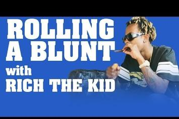 Rolling A Blunt With Rich The Kid