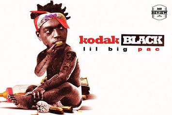 "Kodak Black's ""Lil BIG Pac"" (Review)"
