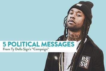 "5 Political Messages From Ty Dolla $ign's ""Campaign"""