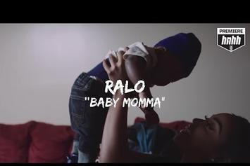 "Ralo ""Baby Momma"" Video"