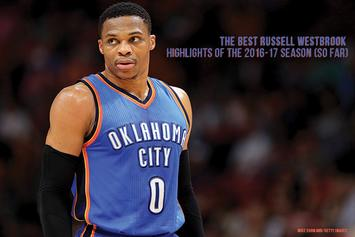 The Best Russell Westbrook Highlights Of The 2016-17 Season (So Far)