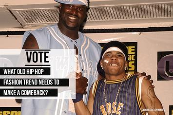 VOTE: What Hip Hop Fashion Trend Needs To Make A Comeback?