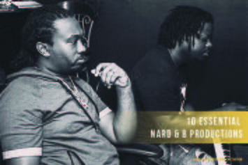 10 Essential Nard & B Productions