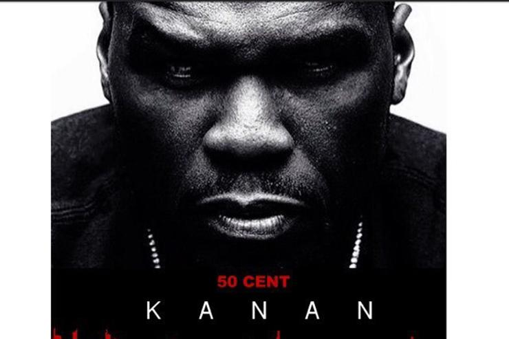 "50 Cent's ""Kanan"" movie poster"