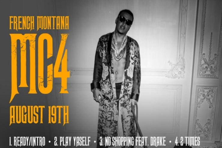"French Montana ""MC4"" Tracklist"