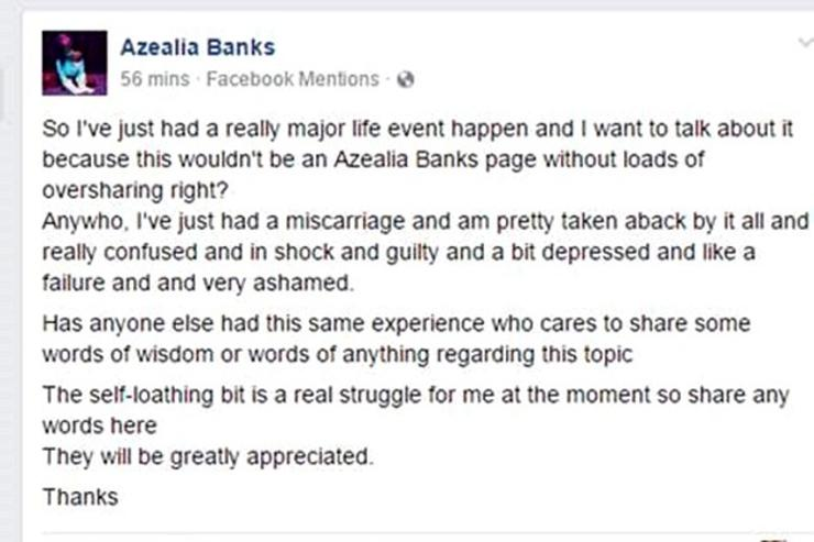 Azealia Banks reveals she suffered a miscarriage on Facebook