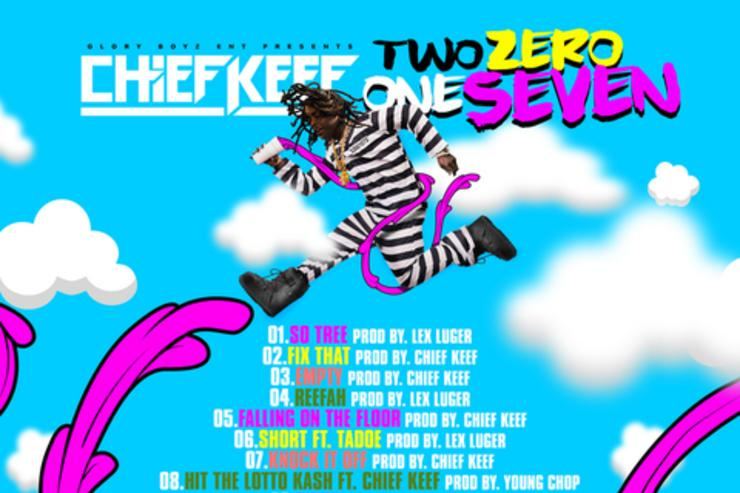 "tracklist for Chief Keef's ""Two Zero One Seven"" project"