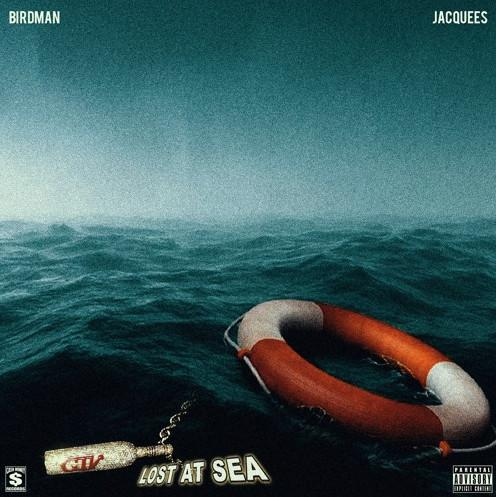 Birdman & Jacquees - Lost At Sea