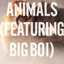 Animals (Remix)