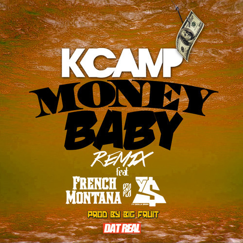 K Camp Money Baby K Camp Money Baby Remix