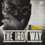 T-Pain - The Iron Way (No DJ)